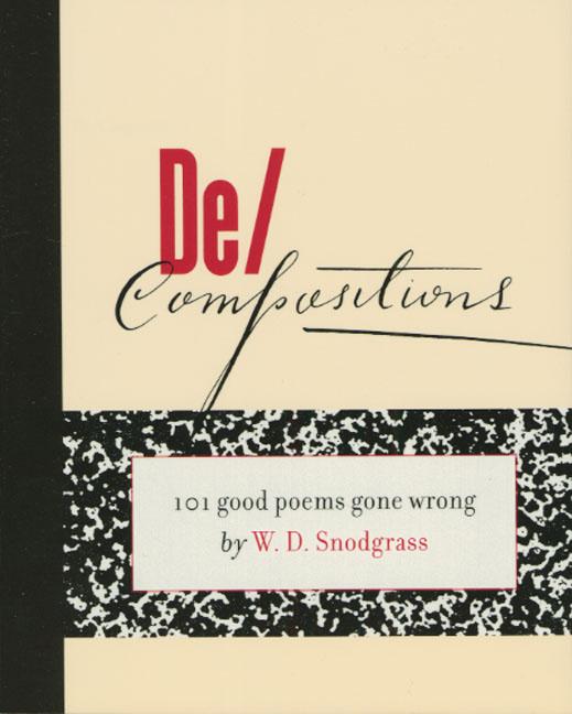 De/Compositions By Snodgrass, W. D.